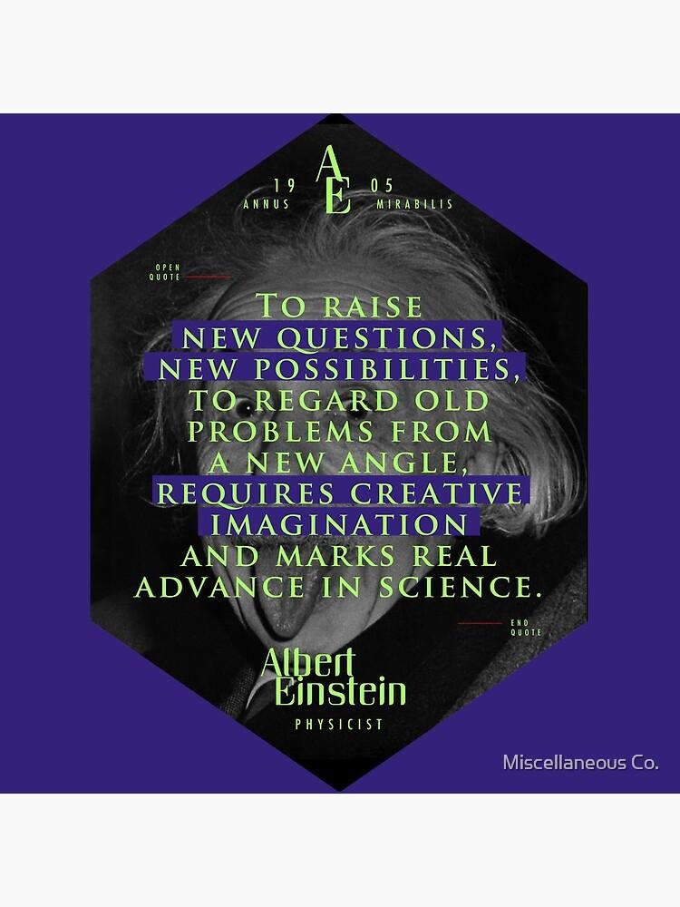 Cita de: Albert Einstein en Imaginación creativa - Pósters, pegatinas, regalos y camisetas de tasnim-saadon