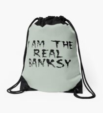I am the Real Banksy by Chillee Wilson Drawstring Bag