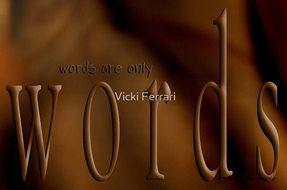 Seductive Words © Seen Seductively by Vicki Ferrari