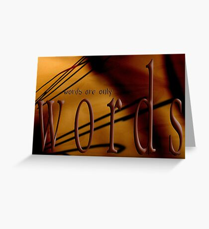 Words & Thoughts & Actions © Greeting Card