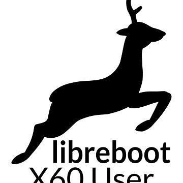 Libreboot X60 User by hamgammon