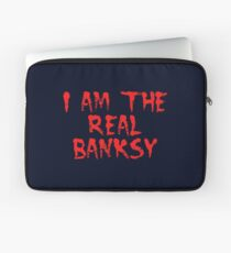 I am the Real Banksy by Chillee Wilson Laptop Sleeve