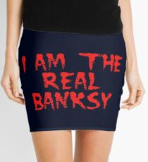 I am the Real Banksy by Chillee Wilson Mini Skirt