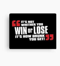 Win or Lose Canvas Print