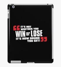 Win or Lose iPad Case/Skin