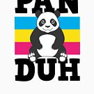 Panduh Panda  by Rock Paper T-Shirts