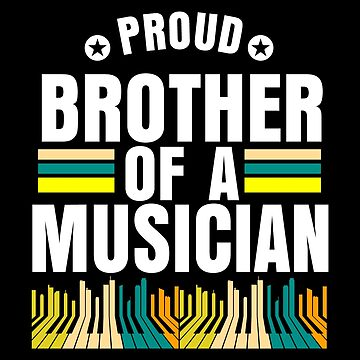 Proud musician short sleeve men sister t-shirt,  funny family idea, gift,  present, birthday,  by rsdhito77