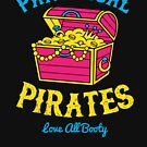 Pansexual Pirates Love All Booty  by Rock Paper T-Shirts