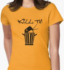Kill TV [2] by Chillee Wilson Womens Fitted T-Shirt
