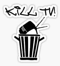 Kill TV [2] by Chillee Wilson Sticker