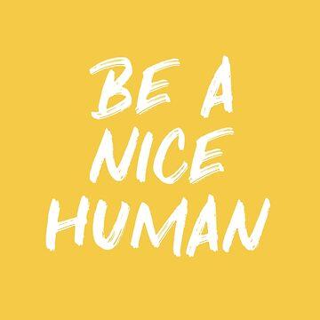 Sea una cita de bondad humana agradable de blueskywhimsy