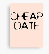Cheap Date by Chillee Wilson Canvas Print