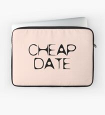Cheap Date by Chillee Wilson Laptop Sleeve