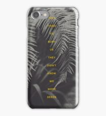 Bury Us iPhone Case/Skin