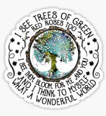 Ich sehe auch Bäume mit grünen roten Rosen, ich sehe sie bloo Sticker