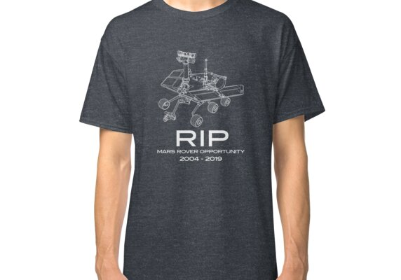 RIP Mars Rover Opportunity Classic T-Shirt