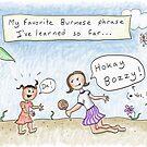 My Favorite Burmese Phrase -Yes Boss by Kristen Palana