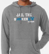 JAIL THE BANKERZ pig white Lightweight Hoodie