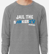 JAIL THE BANKERZ pig white Lightweight Sweatshirt