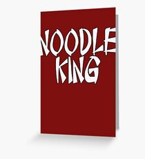 Noodle King by Chillee Wilson Greeting Card
