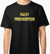 AGENT PROVOCATEUR by Chillee Wilson Classic T-Shirt
