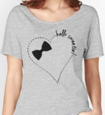 hello sweetie! Women's Relaxed Fit T-Shirt