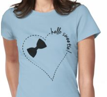 hello sweetie! Womens Fitted T-Shirt