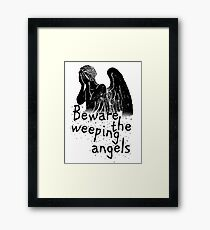 Beware the Weeping Angels  Framed Print