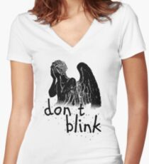 don't blink! Women's Fitted V-Neck T-Shirt
