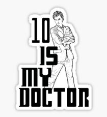 ten is my doctor Sticker
