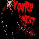 You're Next by American  Artist