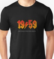 1959 FOR THOSE WHO STILL ROCK Slim Fit T-Shirt