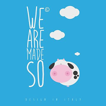 We are made so - logo by wearemadeso