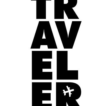 Traveler Travel Holiday backpacker by PM-TShirts