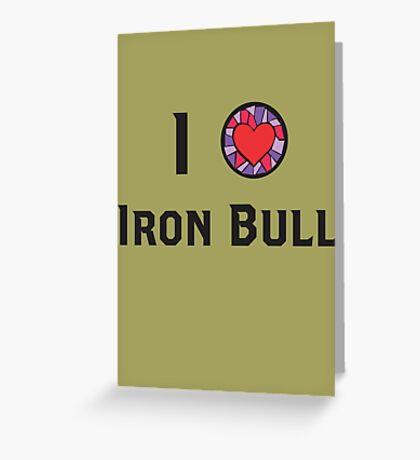 I Heart Iron Bull Greeting Card