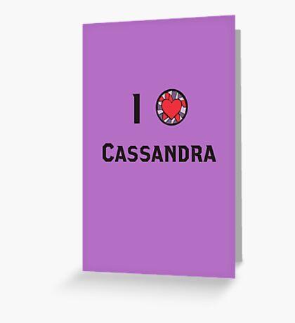 I Heart Cassandra Greeting Card