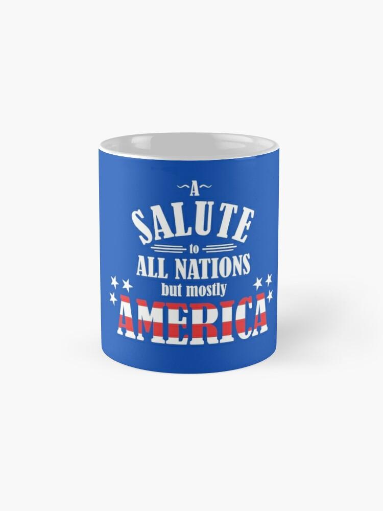 Vista alternativa de Tazas Un saludo a todas las naciones (pero principalmente a los Estados Unidos)