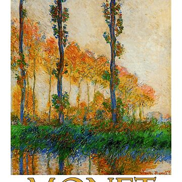 The Three Trees, Autumn by Claude Monet by Chunga