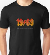 1969 FOR THOSE WHO STILL ROCK Birthday T Shirt Slim Fit T-Shirt