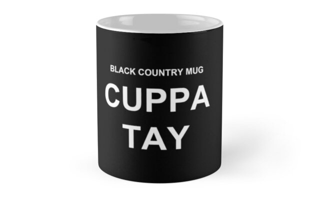 Black Country Mug...CUPPA TAY by Inspired Images