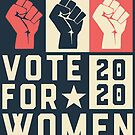 Vote for Women in 2020 and beyond by electrovista