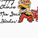 Funny New Year - Happy Chinese - Holiday Celebration Humor by stuch75