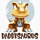 Funny Father's Day - Daddysaurus - Parent Dinosaur Humor by stuch75