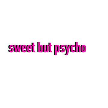Süß aber Psycho - Ava Max Design von isabellajm