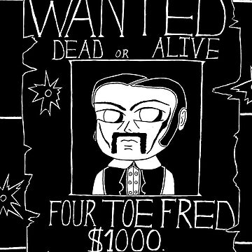 The Legend of Four Toe Fred by thespiltink