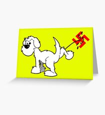 DOG - Fuck The Hate Greeting Card