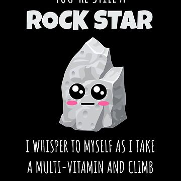 You're Still A Rock Star Funny Adulthood Pun by DogBoo