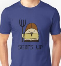 Serfs Up Unisex T-Shirt