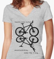 twenty nine inches - mountainbiking Fitted V-Neck T-Shirt