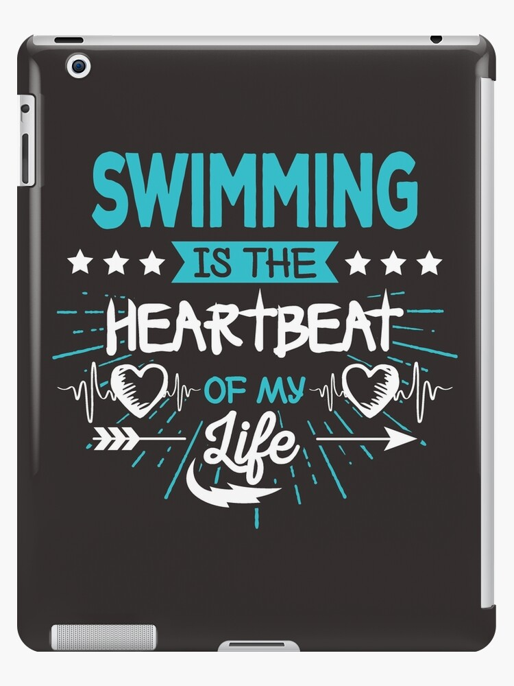 \'Heartbeat Swimming T-Shirt - Cool Funny Nerdy Swimmer Swimming Swim Team  Coach Team Humour Statement Graphic Image Quote Tee Shirt Gift\' iPad ...